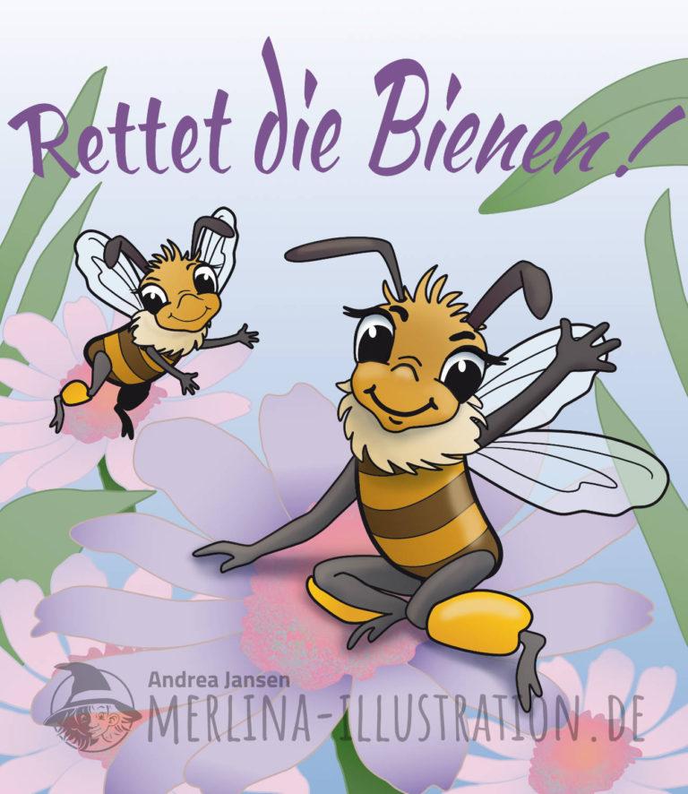 """Zwei Bienen winken lächelnd, drüber steht """"Rettet die Bienen!"""""""